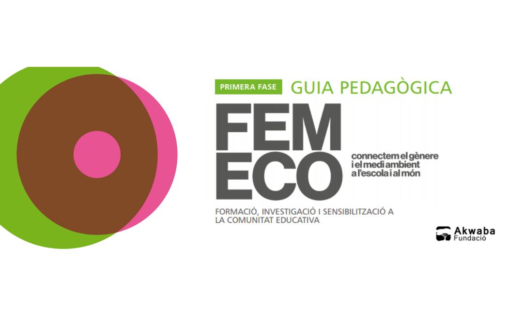 Bona diada de Sant Jordi! La Fundació Akwaba us presenta una Guia Pedagògica per fomentar l'ecofeminisme
